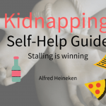 Kidnapping Self-Help Guide: Stalling is Winning